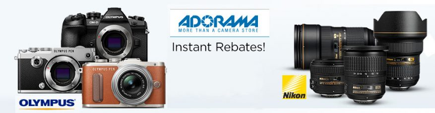 Adorama Instant Rebates on Nikon Lenses and Olympus Cameras