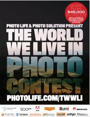 "Photo Life and Photo Solution Magazines' ""The World We Live In VII Photo Contest"" for Canadian & U.S. Photographers: Upload Your Images of Humanity, Environment, Interconnections and Series (Open Theme) before 11:59 p.m. EST on December 11, 2017"