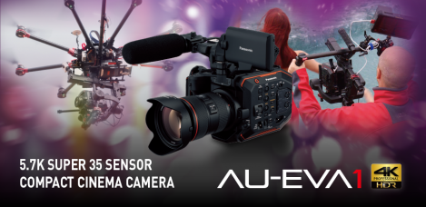 Panasonic AU-EVA1, the 5.7K Super 35 Sensor Compact Cinema Camera: Firmware Update Ver. 1.10 (Jan. 11, 2018) Provides Eight Improvements
