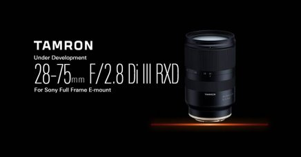 Tamron 28-75mm f/2.8 Di III RXD is a Lightweight, Compact, High-Speed Standard Zoom Lens for Sony Full-Frame Mirrorless Cameras: Under Development