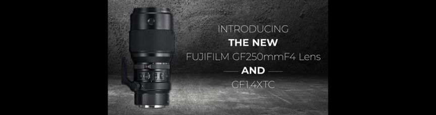 Fujifilm: FUJINON GF250mmF4 R LM OIS WR Telephoto Prime Lens for GFX Medium Format Mirrorless Camera System: 5-Stop Optical Image Stabilization, Silent High-Speed AF and Weather Resistant; Firmware Updates for GFX 50S (Ver.3.10), X-H1 (Ver.1.1.0), X-T2 (Ver.4.0.0), X-Pro2 (Ver.5.0.0), X-E3 (Ver.1.2.0) and X100F (Ver.2.1.0) Coming Soon