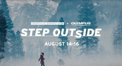 Olympus + CreativeLive: 'Step Outside' – a Photo Event Streaming August 14-16, 2019 – Provides Online Photography Classes Taught by Outdoor & Nature Professionals, at No Charge