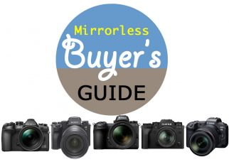 Mirrorless Camera Buyer's Guide (2019-2020 Edition)